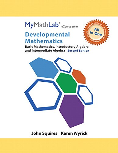 9780321985903: MyMathLab for Squires/Wyrick Developmental Math: Basic, Intro & Interm Alg -Access Card- PLUS Looseleaf Notebook (2nd Edition) (All in One Solutions)