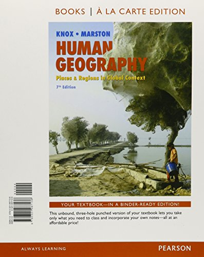 9780321987136: Human Geography: Places and Regions in Global Context, Books a la Carte Edition (7th Edition)