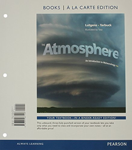 9780321987143: The Atmosphere: An Introduction to Meteorology, Books a la Carte Edition (13th Edition)