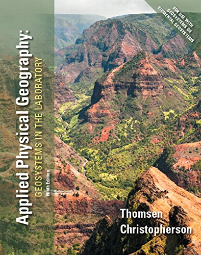 9780321987280: Applied Physical Geography: Geosystems in the Laboratory (9th Edition)