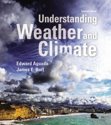 9780321987303: Understanding Weather and Climate (Masteringmeteorology)