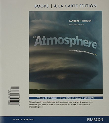 9780321987549: The Atmosphere: An Introduction to Meteorology, Books a la Carte Plus MasteringMeteorology with eText -- Access Card Package (13th Edition)