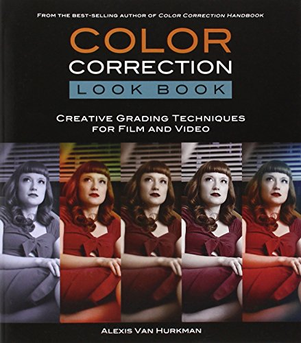 9780321988188: Color Correction Look Book: Creative Grading Techniques for Film and Video (Digital Video & Audio Editing Courses)