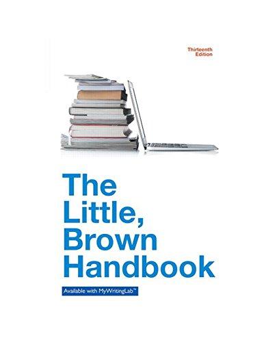 9780321988270: The Little Brown Handbook (13th Edition)