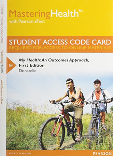 9780321988775: MasteringHealth with Pearson eText -- Standalone Access Card -- for My Health: An Outcomes Approach
