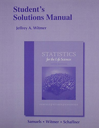 9780321989697: Student's Solutions Manual for Statistics for the Life Sciences