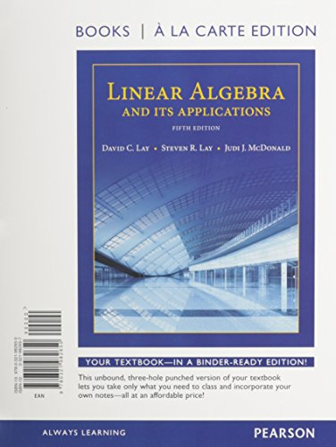 9780321989925: Linear Algebra and Its Applications, Books a la Carte Edition Plus MyLab Math with Pearson eText -- Access Code Card (5th Edition)