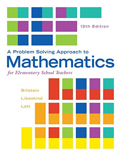 Problem Solving Approach to Mathematics for Elementary: Billstein, Rick; Libeskind,