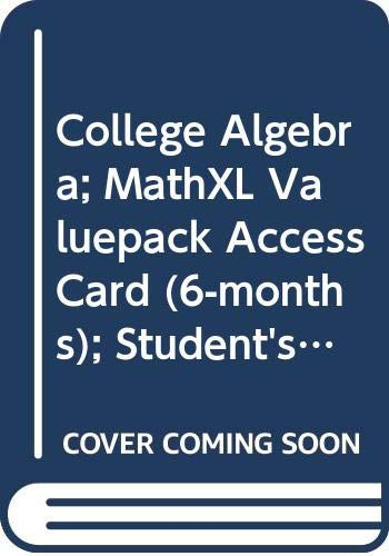9780321992314: College Algebra; MathXL Valuepack Access Card (6-months); Student's Solutions Manual for College Algebra (6th Edition)