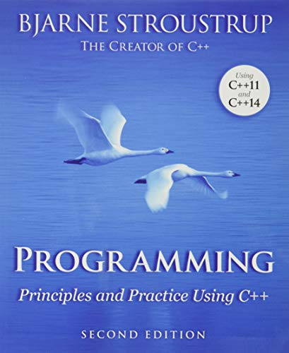 9780321992789: Programming: Principles and Practice Using C++ (2nd Edition)