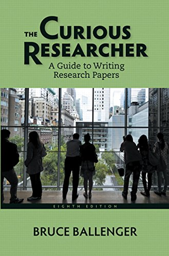 9780321992963: The Curious Researcher: A Guide to Writing Research Papers (8th Edition)