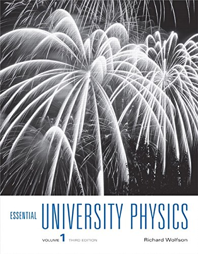9780321993724: Essential University Physics: Volume 1 (3rd Edition)