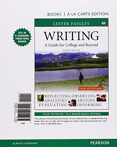 9780321993922: Writing: A Guide for College and Beyond, Books A La Carte Edition (4th Edition)