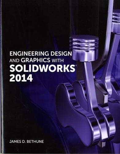 9780321993991: Engineering Design and Graphics with SolidWorks 2014