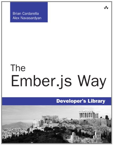 9780321994530: The Ember.Js Way (Developer's Library)