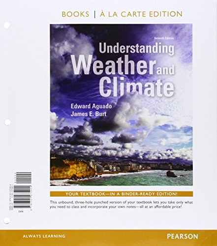 9780321994554: Understanding Weather and Climate, Books a la Carte Plus MasteringMeteorology with eText -- Access Card Package (7th Edition)