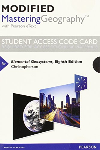 9780321994578: Modified MasteringGeography with Pearson eText -- Standalone Access Card -- for Elemental Geosystems