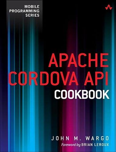 9780321994806: Apache Cordova API Cookbook