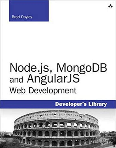 9780321995780: Node.js, MongoDB, and AngularJS Web Development (Developer's Library)