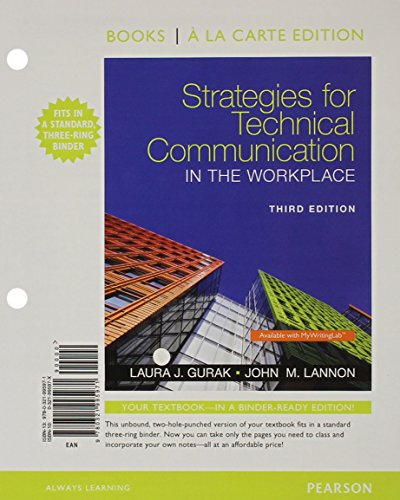 Strategies for Technical Communication in the Workplace,: Laura J. Gurak
