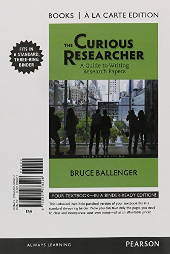 The Curious Researcher: A Guide to Writing Research Papers, Books a la Carte Edition Plus ...
