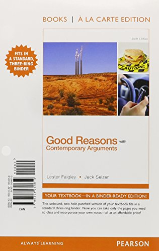 9780321997340: Good Reasons with Contemporary Arguments, Books a la Carte Plus MyWritingLab with eText -- Access Card Package (6th Edition)