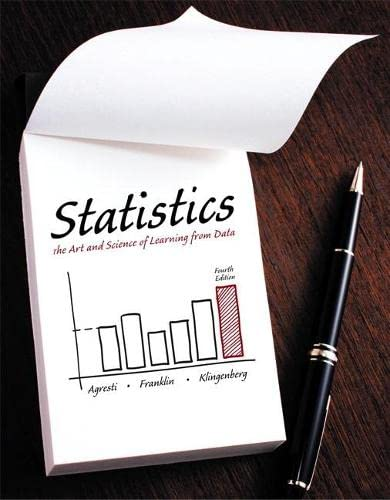 Statistics: The Art and Science of Learning from Data (4th Edition): Alan Agresti