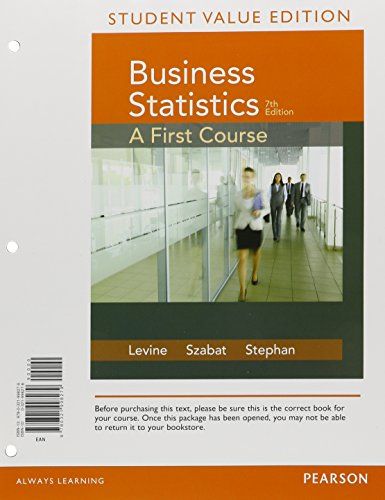 9780321998279: Student Value Edition for Business Statistics: A First Course (7th Edition)