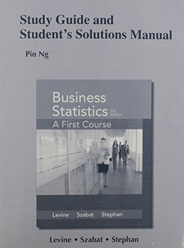 9780321998811: Study Guide and Student's Solutions Manual for Business Statistics: A First Course