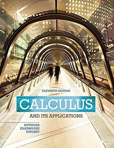 9780321999030: Calculus And Its Applications (11th Edition) 11th edition by Bittinger, Marvin L., Ellenbogen, David J., Surgent, Scott J (2015) Hardcover