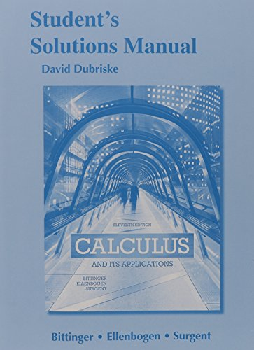 Students Solutions Manual for Calculus & Its: Bittinger