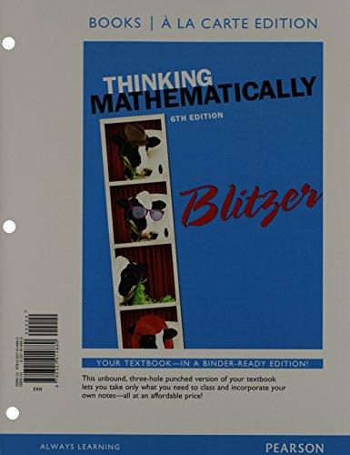 Thinking Mathematically, Books a la carte Edition: Blitzer, Robert F.