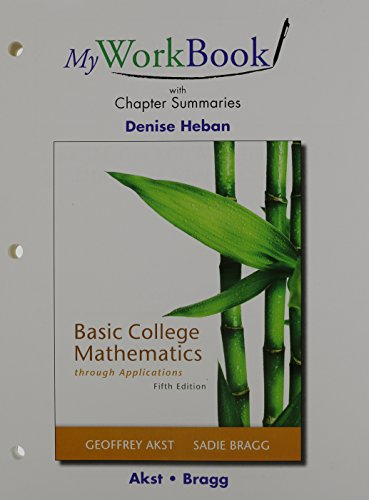 9780321999238: Basic College Mathematics through Applications, a la Carte Edition & MyWorkBook with Chapter Summaries for Basic College Mathematics Through Applications & MyMathLab -- Valuepack Access Card Package