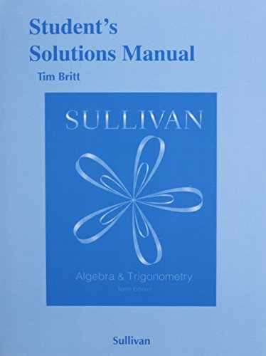 9780321999313: Student's Solutions Manual for Algebra and Trigonometry