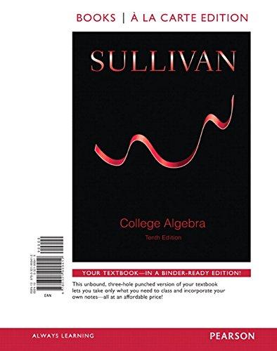 9780321999412: College Algebra, Books a la Carte Edition (10th Edition)