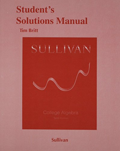 9780321999436: Student's Solutions Manual (valuepack) for College Algebra (10th Edition)