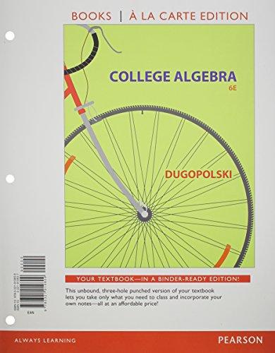 9780321999566: College Algebra, Books a la Carte Edition, plus NEW MyMathLab-- Access Card Package (6th Edition)
