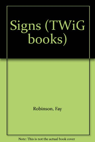 Signs (TWiG books) (9780322001633) by Robinson, Fay
