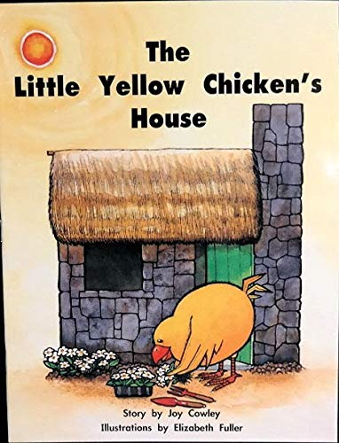 The little yellow chicken's house: Cowley, Joy