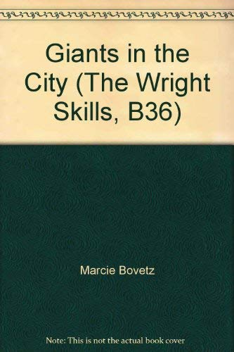 9780322008847: Giants in the City (The Wright Skills, B36)
