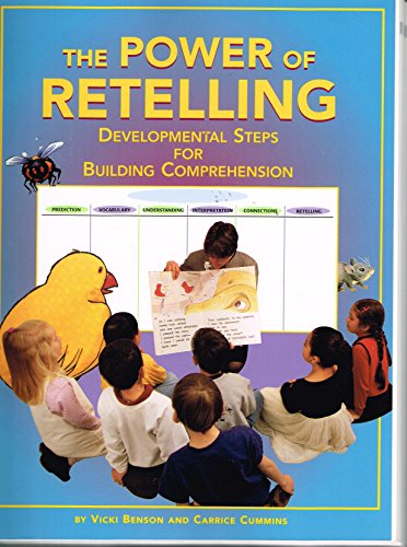 9780322015418: The Power of Retelling: Developmental Steps for Building Comprehension