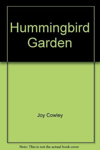 Hummingbird Garden: Joy Cowley