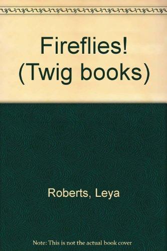 Fireflies/TWGN/J: Roberts, Leya