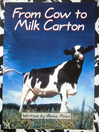 From cow to milk carton (Early fluency): Miles, Annie