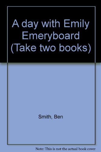 9780322020382: A day with Emily Emeryboard (Take two books)