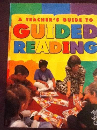 9780322024960: A Teacher's Guide to Guided Reading