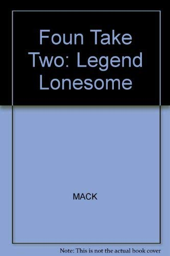 9780322040991: The Legend of the Lonesome Bear (Foundations, Level O)