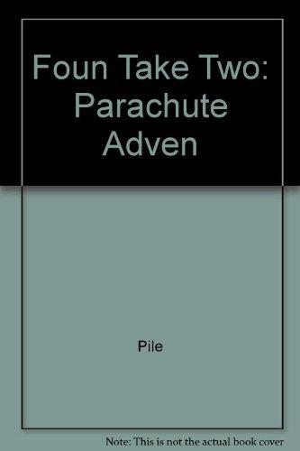 9780322041288: Parachute Adventure (Foundations, Take 2 Books Level R)