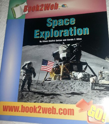 9780322044081: Space Exploration (B2w Sml)