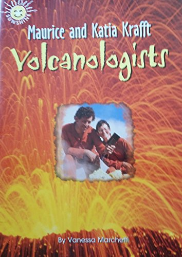9780322044951: Maurice and Katia Krafft: Volcanologists